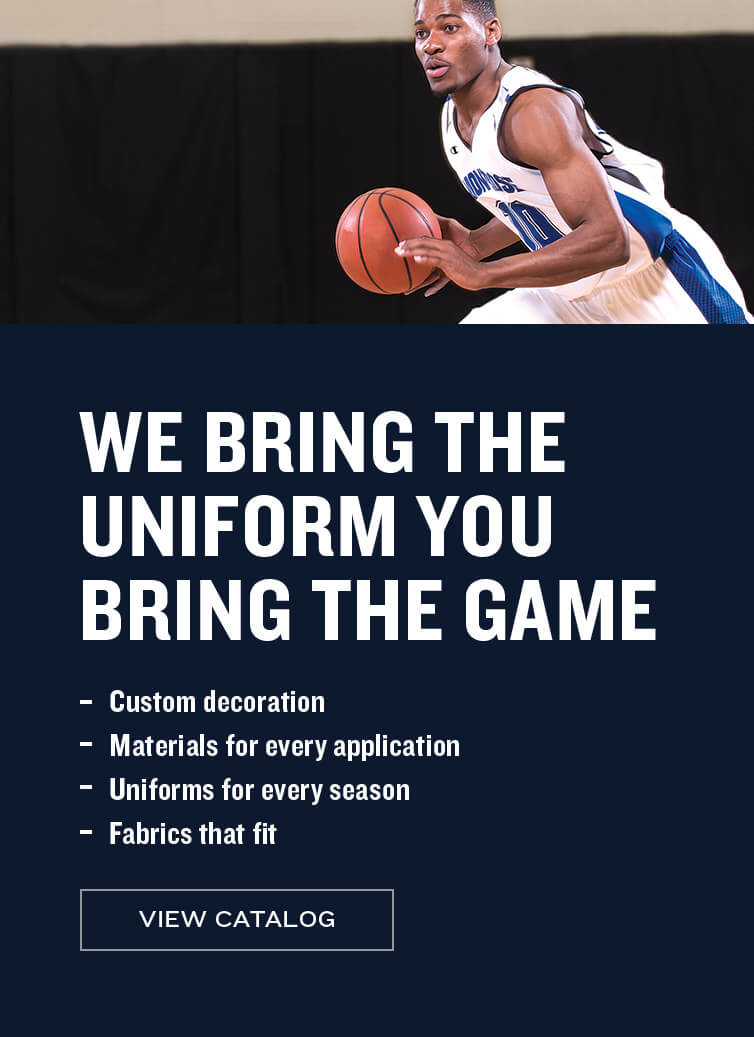 We bring the uniform, You bring the game - View Catalog